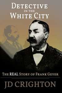 Detective in the White City by JD Crighton